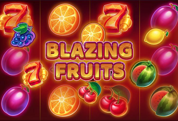 Blazing Fruits