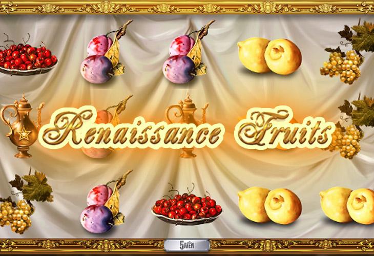 Renaissance Fruits