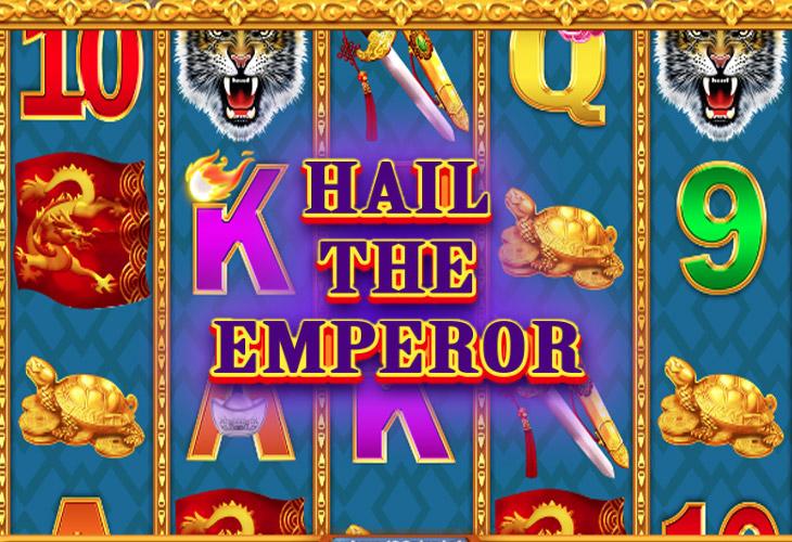 Hail The Emperor